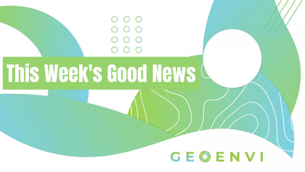 GEOENVI ThisWeeksGoodNews